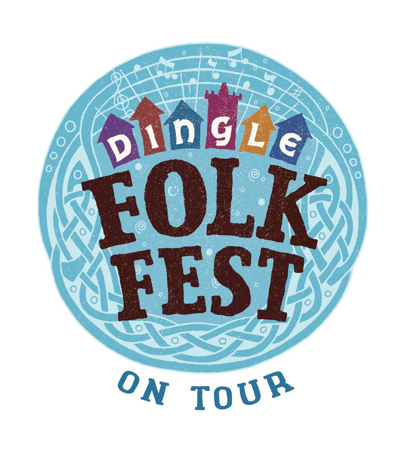 Dingle FolkFest on Tour